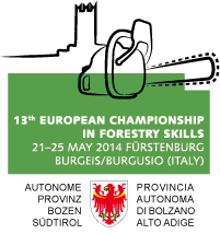 13th European Championship in Forestry Skills, 21–25 may 2014, Fürstenburg, Burgeis/Burgusio (Italy) | Autonomous Province of Bolzano-Bozen – South Tyrol